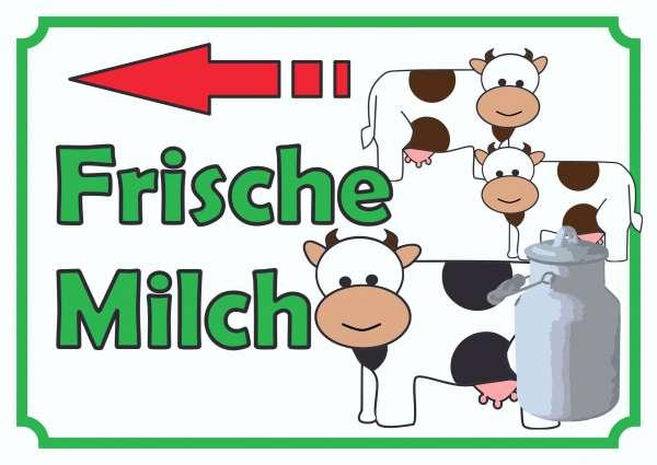 Verkaufsschild Frische Milch mit Pfeil nach links