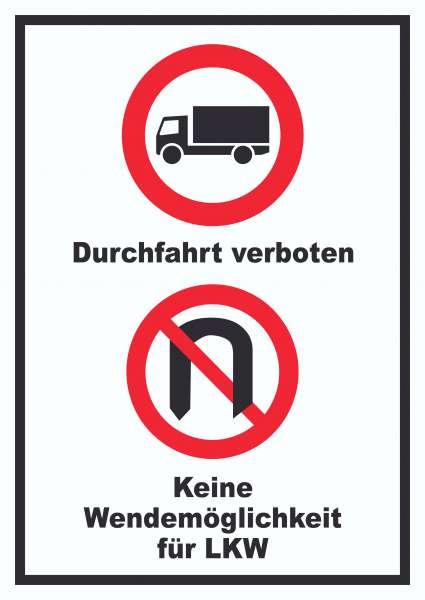 Durchfahrt verboten LKW Keine Wendemöglichkeit für LKW