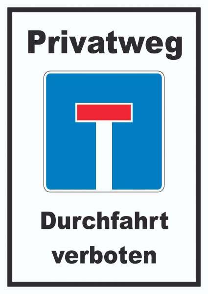 Privatweg Sackgasse Schild