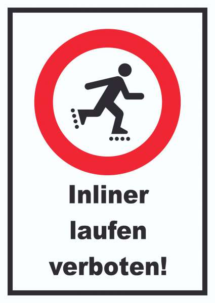 Inliner laufen verboten Schild
