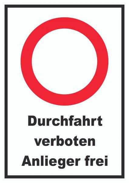 Durchfahrt verboten Anlieger frei Schild