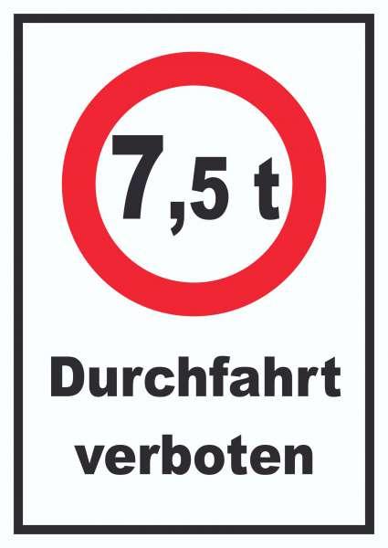 Durchfahrt verboten 7,5 Tonnen Schild