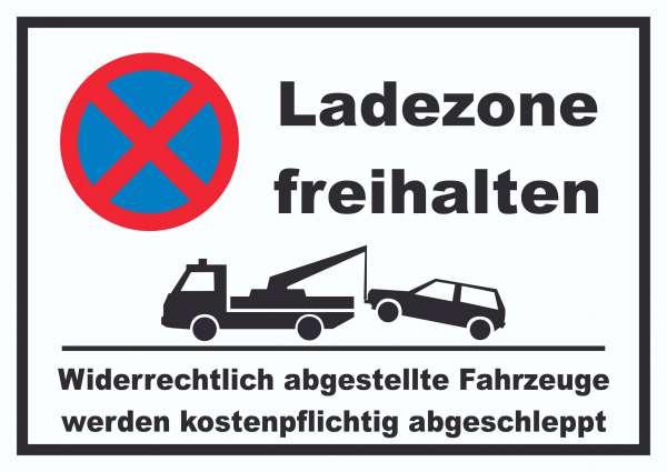 Parken verboten Ladezone freihalten Schild