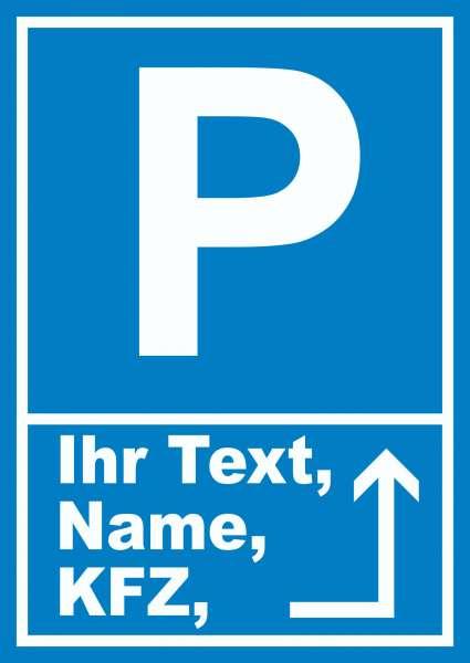 Parkplatz Schild mit Wunschtext Pfeil rechts um die Ecke