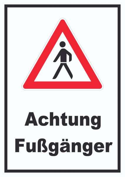 Achtung Fußgänger Schild