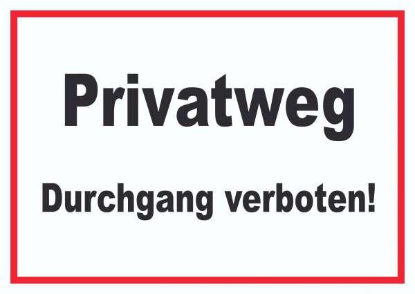 Privatweg Durchgang verboten Schild