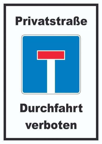 Privatstrasse Durchfahrt verboten Schild