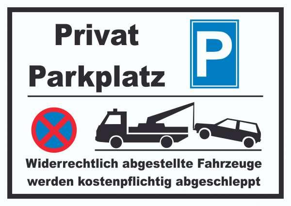 Privat Parkplatz Schild