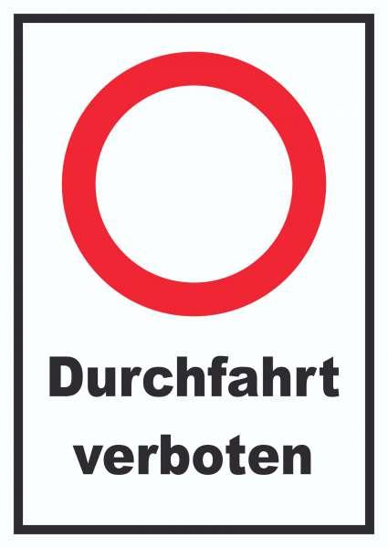 Durchfahrt verboten Schild