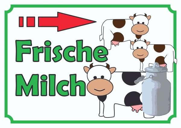 Verkaufsschild Frische Milch mit Pfeil nach rechts