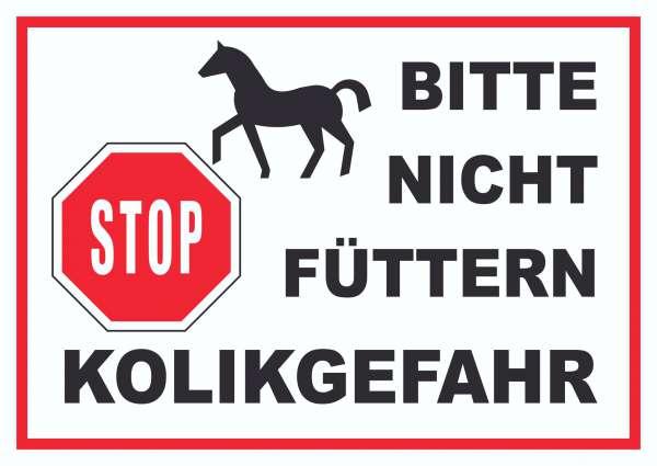Pferde Bitte nicht füttern Kolikgefahr Schild