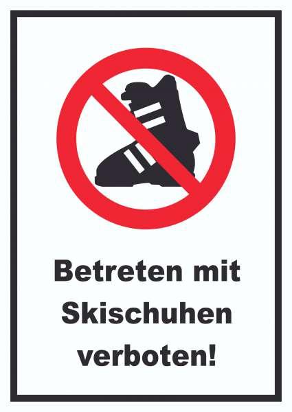 Betreten mit Skischuhen verboten! Schild