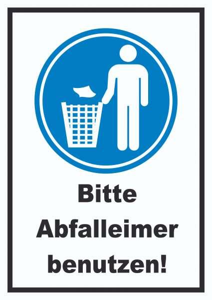 Bitte Abfalleimer benutzen Schild