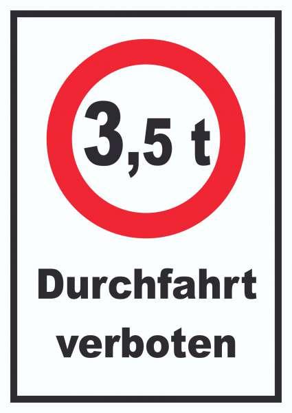 Durchfahrt verboten 3,5 Tonnen Schild