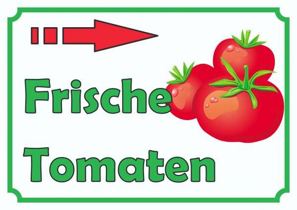 Frische Tomaten Verkaufsschild Schild Pfeil rechts