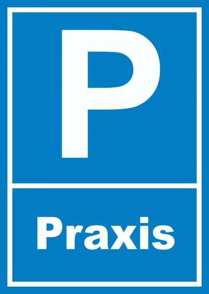 Parkplatz Praxis Schild