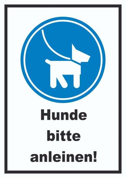Hunde bitte anleinen Schild