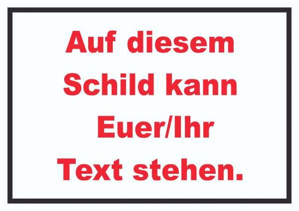 Schild mit Wunschtext waagerecht Text rot Hintergrund weiss Rahmen schwarz
