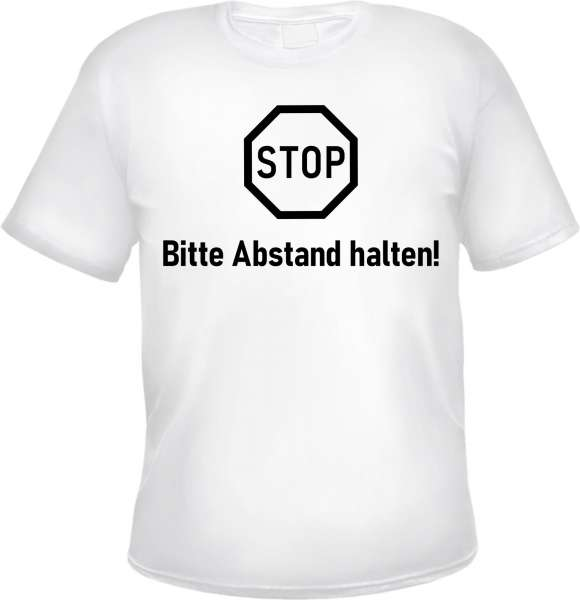 STOP - Bitte Abstand halten - Herren T-Shirt - Weiss - Abstandhalten Tee Shirt