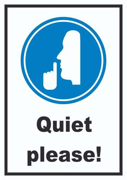 Quiet please Schild