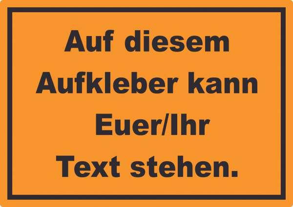 Aufkleber mit Wunschtext waagerecht Text schwarz Hintergrund orange