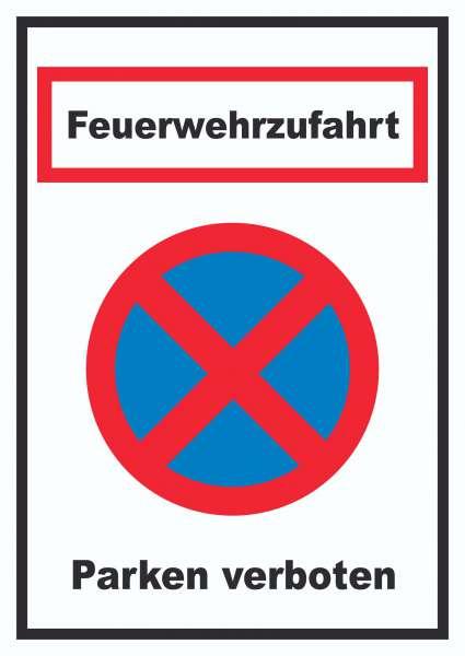 Feuerwehrzufahrt Parken verboten Schild