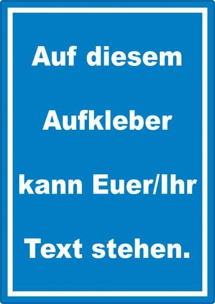 Aufkleber mit Wunschtext hochkant Text weiss Hintergrund blau
