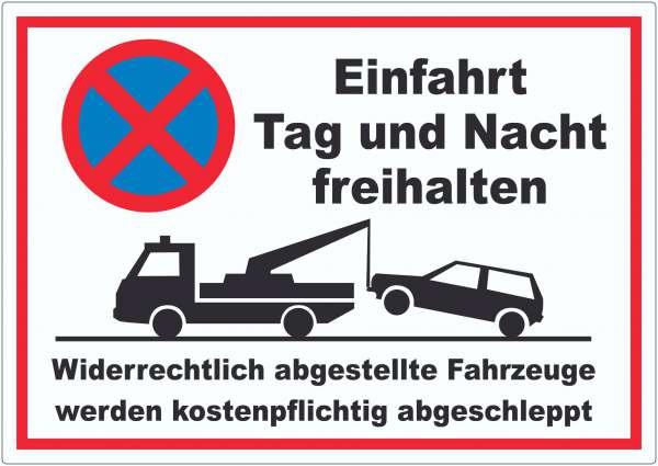 Parken verboten Einfahrt Tag und Nacht freihalten Aufkleber