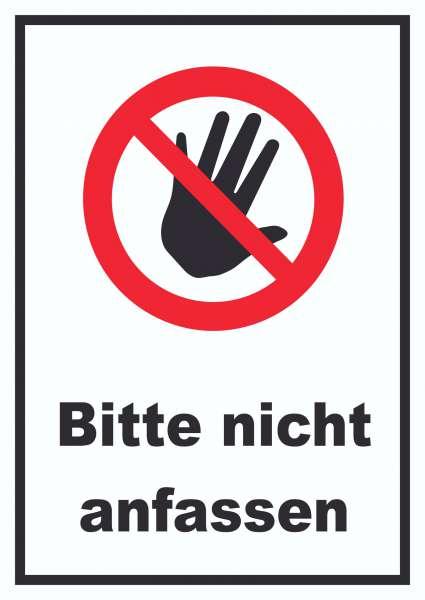 Bitte nicht anfassen Schild