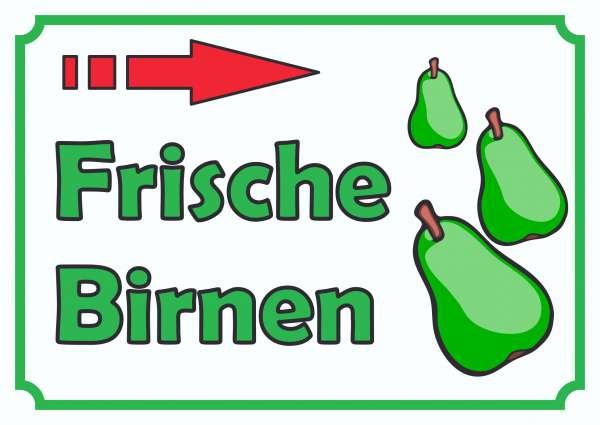 Verkaufsschild Schild Frische Birnen zu verkaufen mit Pfeil nach rechts