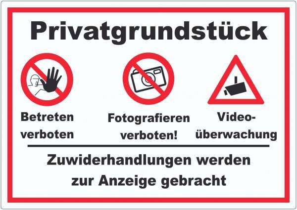 Privatgrundstück Betreten Fotografieren verboten Videoüberwachung Aufkleber