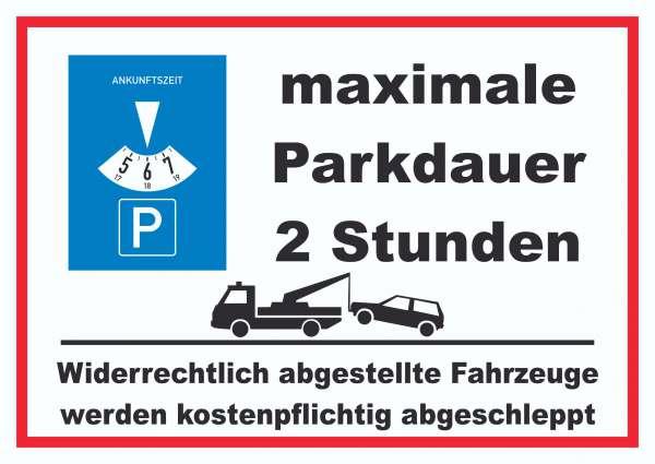 maximale Parkdauer 2 Stunden Parkplatz Schild