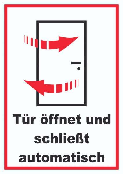 Tür öffnet und schließt automatisch Schild