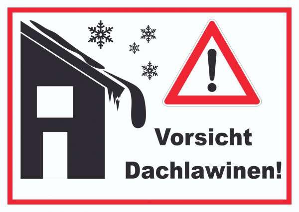 Vorsicht Dachlawine Achtung Schild