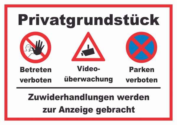 Privatgrundstück Betreten und Parken verboten Videoüberwachung Schild