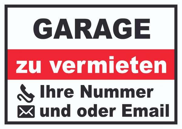 Garage zu vermieten Schild mit Telefonnummer und / oder Emailadresse