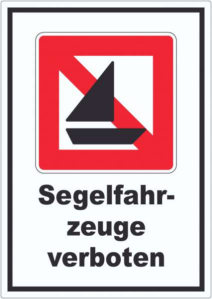 Segelboote verboten Symbol und Text Segeln verboten Aufkleber