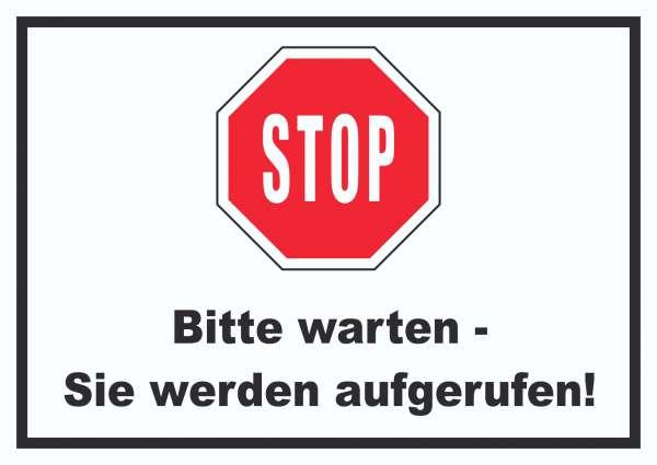 Stop Bitte warten Sie werden aufgerufen Schild