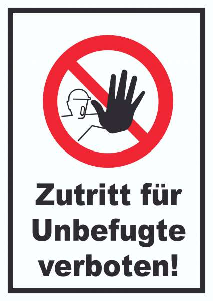 Zutritt für Unbefugte verboten Schild
