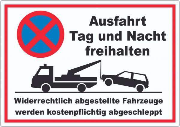 Parken verboten Ausfahrt Tag und Nacht freihalten Aufkleber