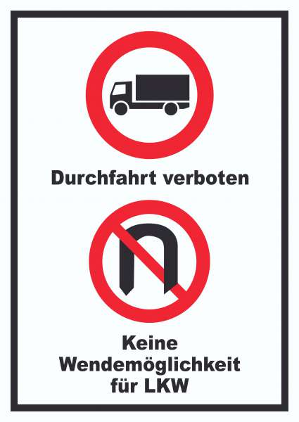 Durchfahrt verboten LKW Keine Wendemöglichkeit für LKW Schild