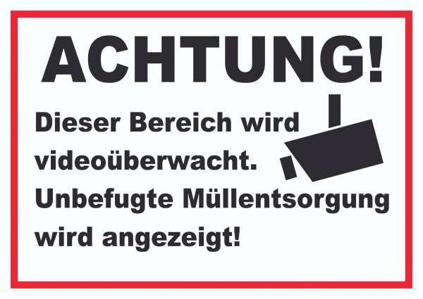 Achtung Videoüberwachung Unbefugte Müllentsorgung wird angezeigt Schild