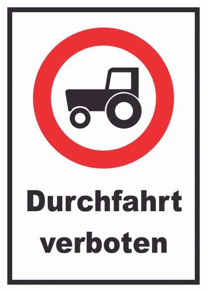 Durchfahrt verboten Trecker Schild
