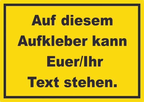 Aufkleber mit Wunschtext waagerecht Text schwarz Hintergrund gelb