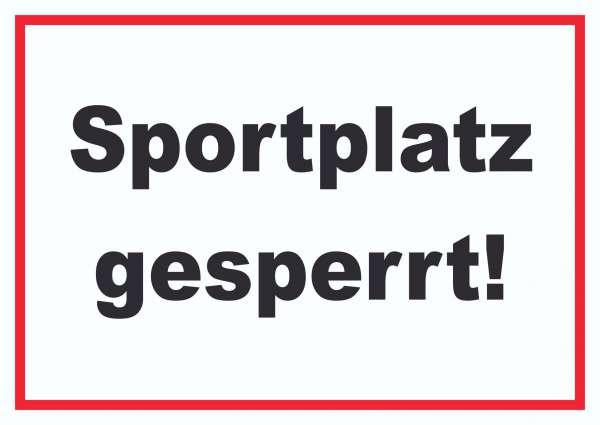 Sportplatz gesperrt Schild
