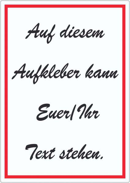 Schreibschrift Aufkleber mit Wunschtext hochkant Text schwarz weiss rot