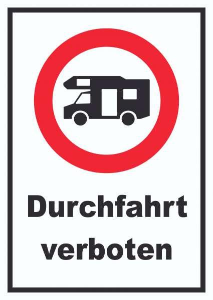 Wohnmobil Durchfahrt verboten Schild