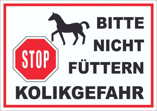 Pferde Bitte nicht füttern Kolikgefahr Aufkleber