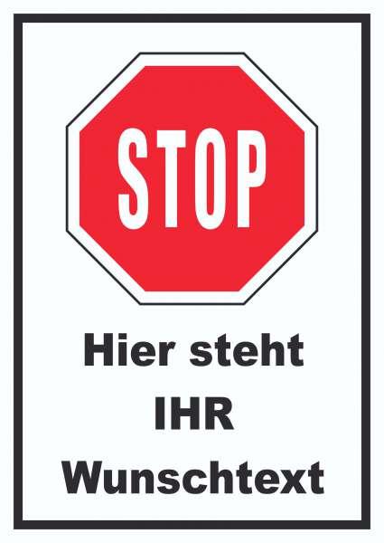 Stopp Schild mit Wunschtext