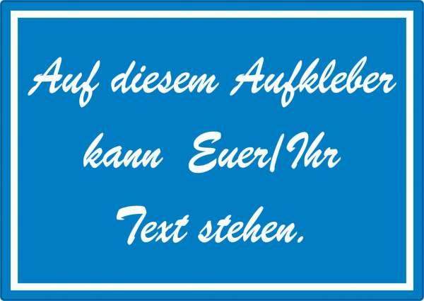 Schreibschrift Aufkleber mit Wunschtext waagerecht Text weiss blau